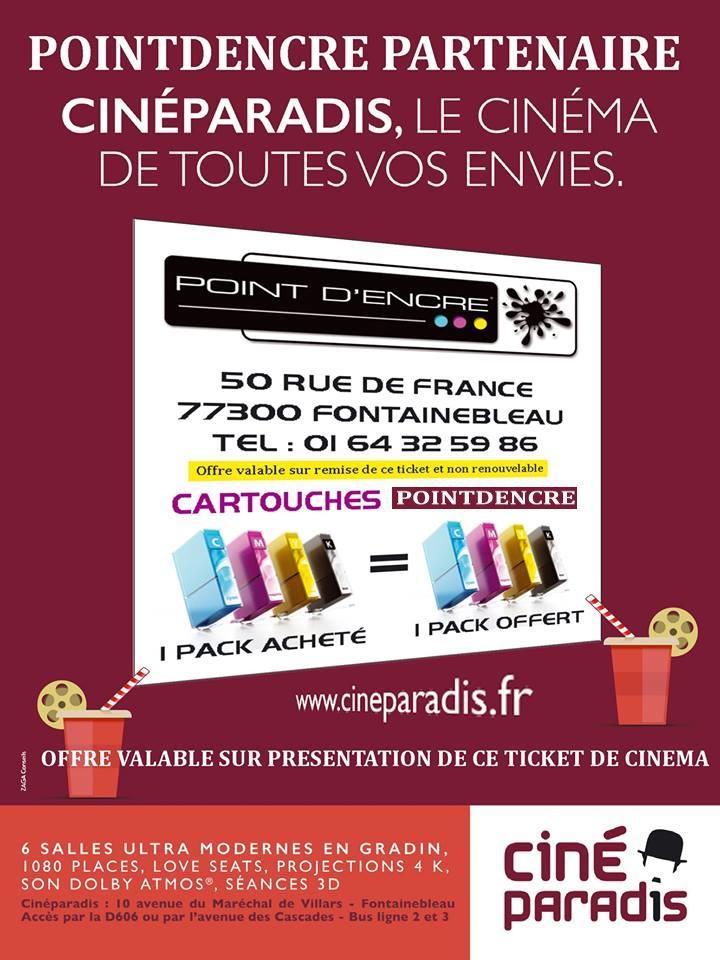 Offre valable sur présentation de votre ticket Cinéma Paradis – à POINT D'encre Fontainebleau.