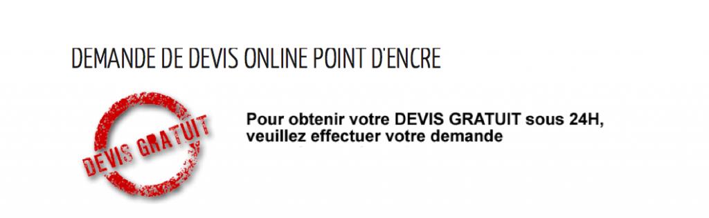DEMANDE DE DEVIS ONLINE POINT D'ENCRE