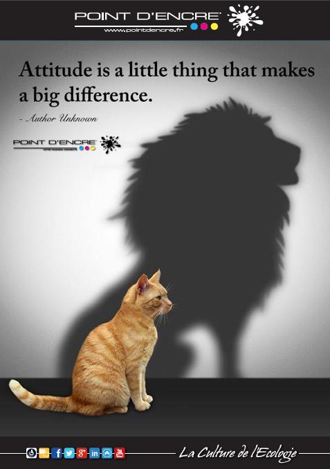 L'attitude est une petite chose qui fait la différence